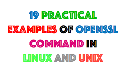 19 Practical Examples of Openssl Command in Linux and Unix